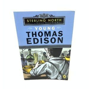 Young Thomas Edison by- Sterling North